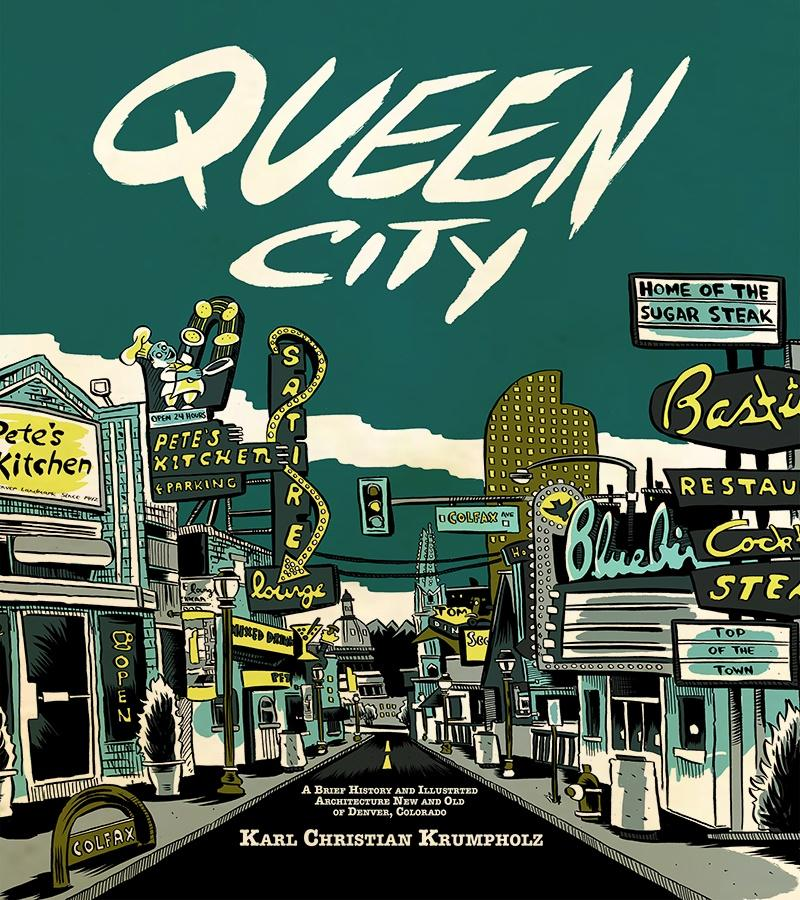 karl krumpholz queen city, illustrated book about denver landmark buildings