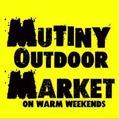 Mutiny Outdoor Market, Warm Saturdays 11am - 5pm