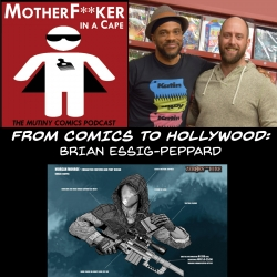 From Comics To Hollywood - Brian Essig-Peppard