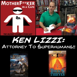 Ken Lizzi - Attorney To Superhumans!