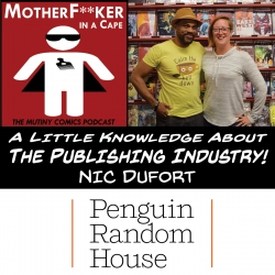 A Little Knowledge About The Publishing Biz, with Nic DuFort!